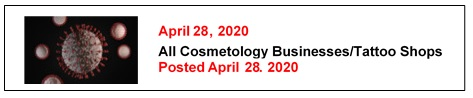 4-28-20 All Cosmetology Businesses-Tattoo Shops